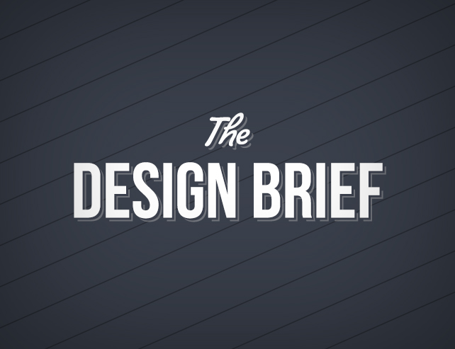How To Write An Effective Design Brief and Get The Design You Want!